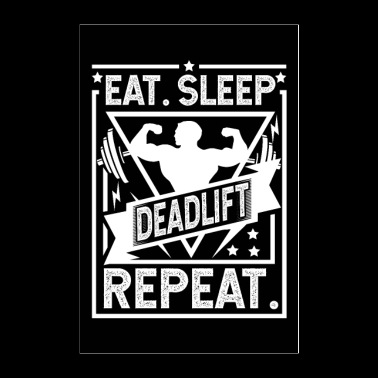 Eat Sleep Deadlift Repeat Poster - Poster 24x36