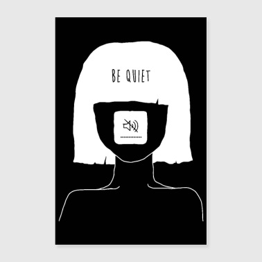 Be Quiet - Muted Mind Poster (black) - Poster 24x36