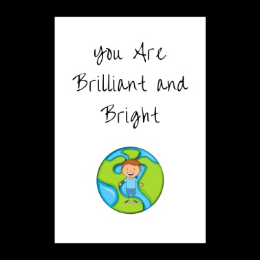 Brilliant and Bright - Poster 24x36