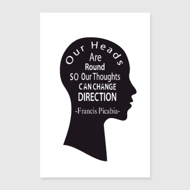 Our heads are round-Francis Picabia- - Poster 24x36