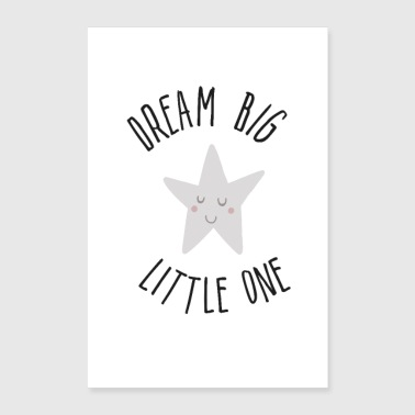 dream big little one - Poster 24x36