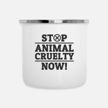 Animal Welfare Stop Animal Cruelty Animal Rights Animal Welfare - Enamel Mug