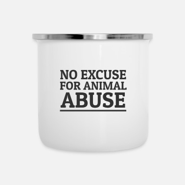 Animal Welfare Stop Animal Abuse Animal Rights Animal Welfare - Enamel Mug
