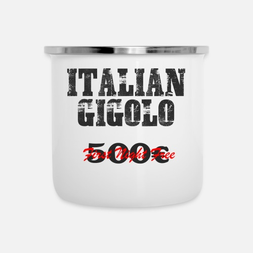 Enamel MugITALIAN Gigolo Birthday Gift Brother Cousin Husban