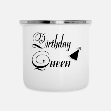 Happy Birthday Birthday Queen - Happy Birthday - Camper Mug