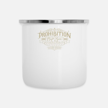 Prohibited Prohibition gastrohouse - Camper Mug