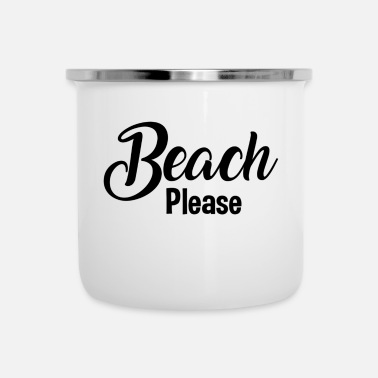 Beach Please - Camper Mug