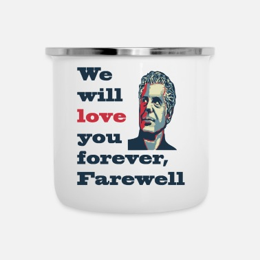 Farewell Anthony Bourdain -FareWell- - Enamel Mug