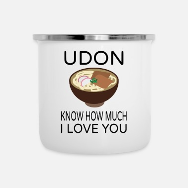 Udon Know How Much I Love You - Enamel Mug