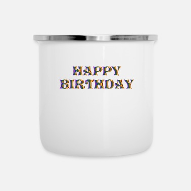 Happy Birthday HAPPY BIRTHDAY - Camper Mug
