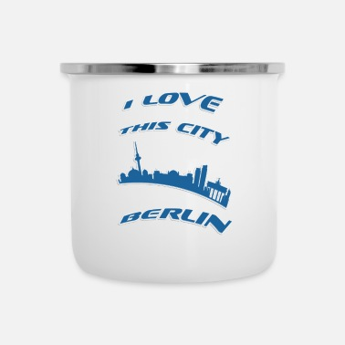 I Love Berlin Berlin I love this city - Camper Mug