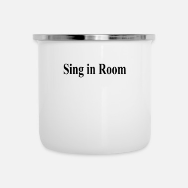 Room Sing in room - Camper Mug