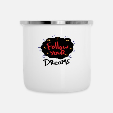 Dream dream - Enamel Mug