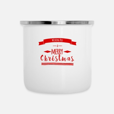 Merry Wishing You A Merry Christmas - Enamel Mug