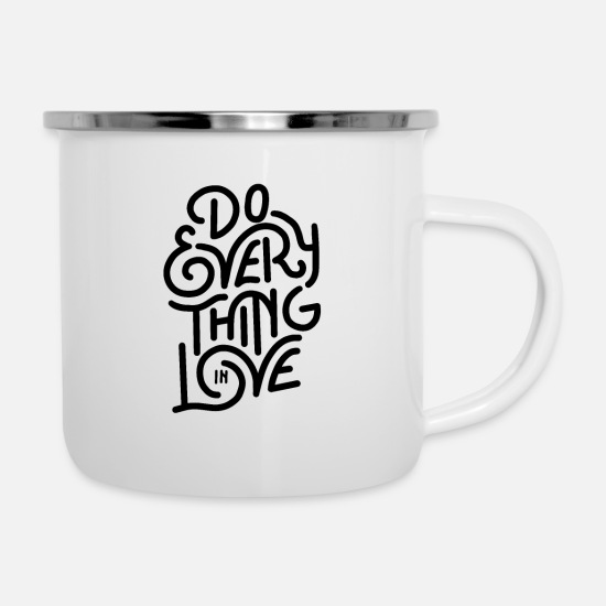 Homedecor Mugs & Drinkware - do everything in love 01 - Enamel Mug white