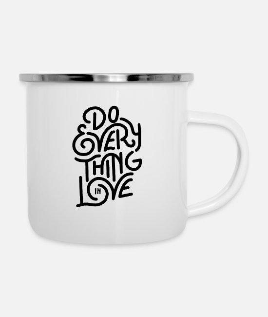 Heart Mugs & Cups - do everything in love 01 - Enamel Mug white