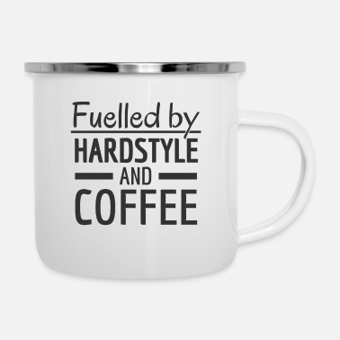 Hardstyle Fuelled by Hardstyle and Coffee! Hardstyle Merch - Enamel Mug