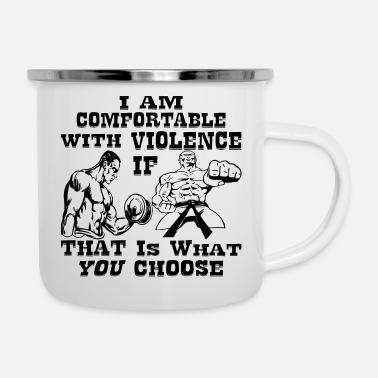 Motorcycle I Am Comfortable With Violence If That Is What You - Enamel Mug