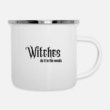 Witches do it in the woods - Enamel Mug