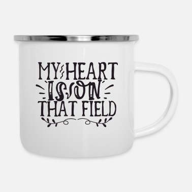 Heartbreaker My Heart Is on That Field - Enamel Mug