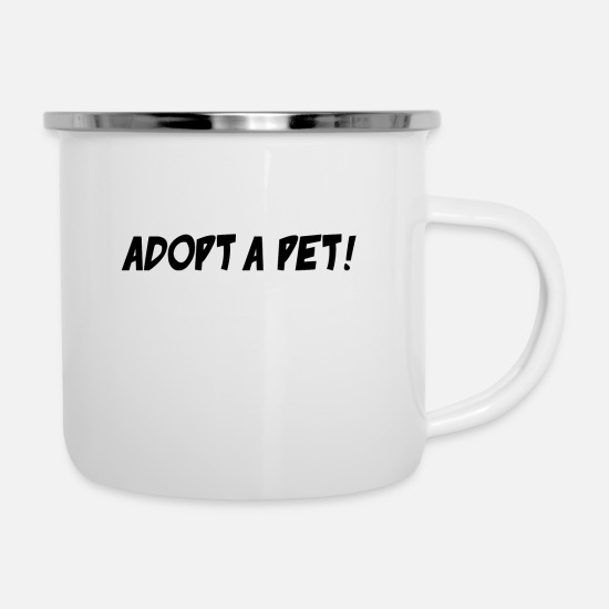 Pet Mugs & Drinkware - ADOPT A PET - Enamel Mug white