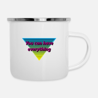 Ego You can have everything, present, cool design - Enamel Mug