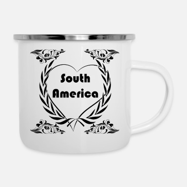 South America I love South America - Enamel Mug