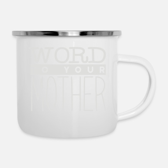 Game Mugs & Drinkware - Word to your Mother - Enamel Mug white