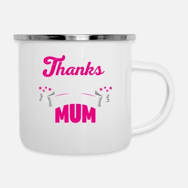 Mothers Day Mothers day! Mother! Mum - Enamel Mug