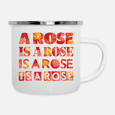 Rose a rose is a rose - Enamel Mug