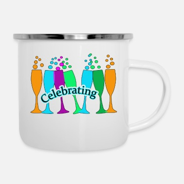 Celebrate Celebrating - Enamel Mug