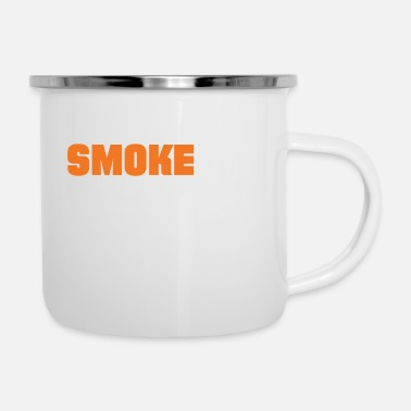Smoking Smoke It - Camper Mug