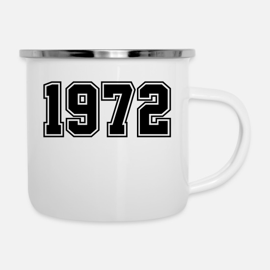 Birthday Mugs & Drinkware - 1972 | Year of Birth | Birth Year | Birthday - Enamel Mug white