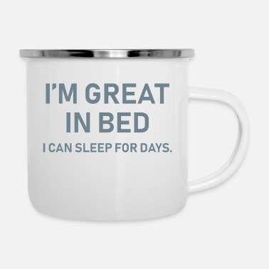 Bed Great In Bed - Enamel Mug