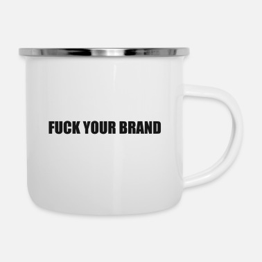 Off-brand Fuck Your Brand Black - Enamel Mug