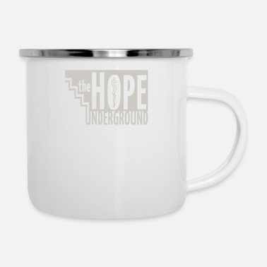 Underground The hope underground - Enamel Mug