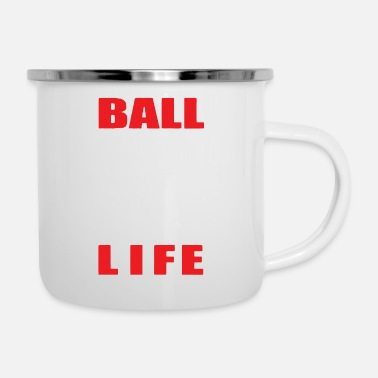 Ball Sport BALL IS LIFE FUNNY SPORTS - Camper Mug