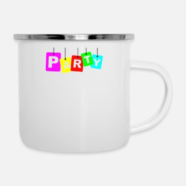 Party party party - Enamel Mug