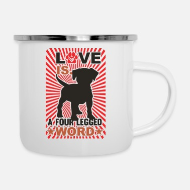 Four-legged Love is a four legged word - Enamel Mug