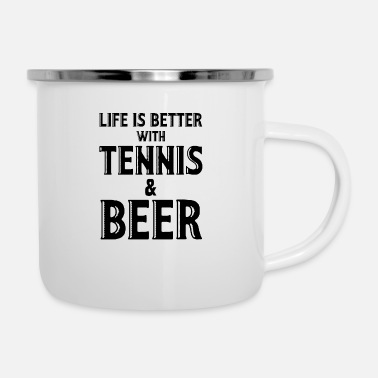 Court Life is better with tennis and beer - Enamel Mug