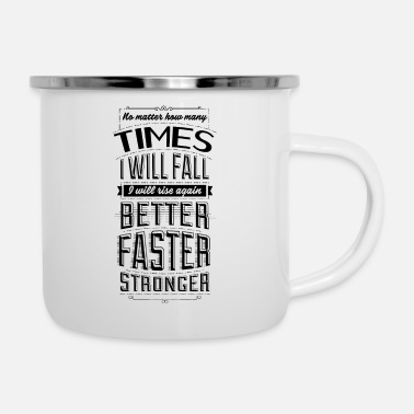 Typography No matter how many times I will fall, I will rise - Enamel Mug