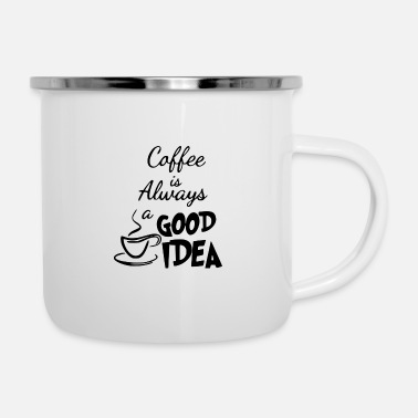 Trending Coffee is always a good idea - smoking coffee mug - Enamel Mug