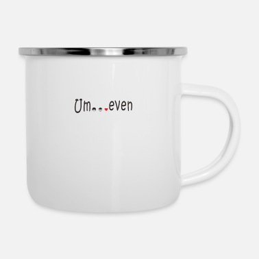 Evening Um even - Enamel Mug