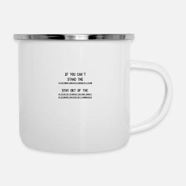 Style If you cant stand the heat stay out of the kitchen - Enamel Mug