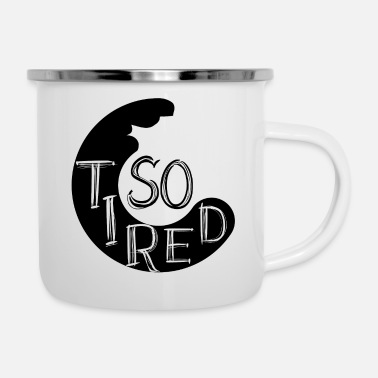 Restroom GIFT - SO TIRED BLACK - Camper Mug