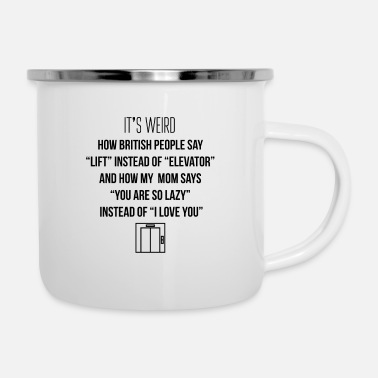 Lift Elevator Lift instead of elevator - Enamel Mug