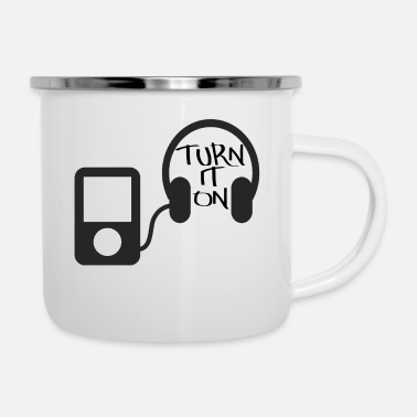 Turn turn down for what turn it on - Enamel Mug