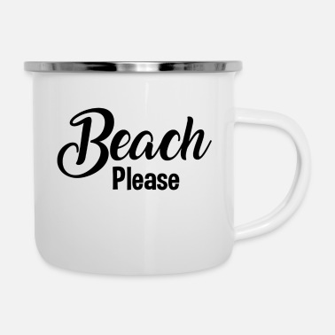 Beach Please - Enamel Mug