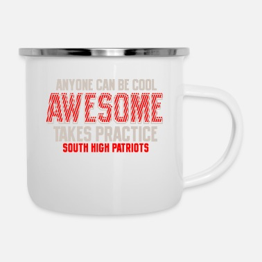 Cool Anyone Can Be Cool Awesome Takes Practice South Hi - Enamel Mug