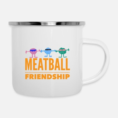 Meatball SILLY MEATBALL FRIENDSHIP T-SHIRT DESIGN - Enamel Mug